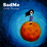 SadMe - Little Princess (2010)
