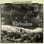 Barbados - About Worlds In Eyes EP (2010)