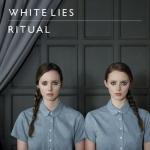 White Lies - Ritual (2011)