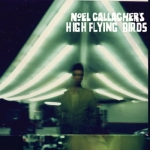 Noel Gallaghers High Flying Birds - Noel Gallaghers High Flying Birds (2011)