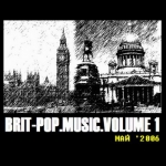 BRIT-POP.MUSIC. Volume 1 (2006)