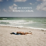 We Are Scientists - Business Casual EP (2013)