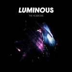 The Horrors - Luminous (2014)