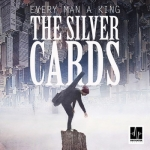 Every Man A King - The Silver Cards EP (2015)