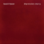 Beach House - Depression Cherry (2015)