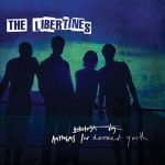 The Libertines - Anthems For Doomed Youth (2015)