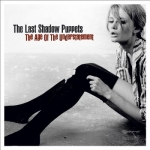 The Last Shadow Puppets - The Age of Understatement (2008)