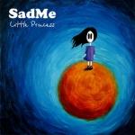 SadMe представляют новый альбом Little Princess