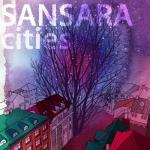 Новый сингл группы Сансара - Города