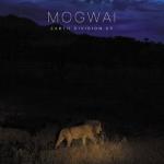 Mogwai выпустили новый EP – Earth Division