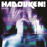 Hadouken! презентовали новый сингл Parasite
