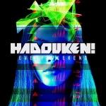 Hadouken! готовят новый альбом под названием Every Weekend