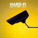 Hard-Fi готовят к выпуску сборник лучших песен Best of 2004 – 2014