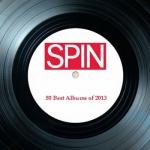 Американский журнал SPIN опубликовал свой список лучших альбомов 2013 года