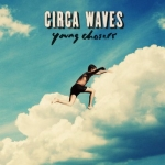 Circa Waves анонсировали выход дебютного альбома Young Chasers