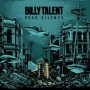 Billy Talent ���������� � �����-���������� ����� ������  Dead Silence