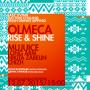 В Москве пройдет вечеринка  Olmeca Rise & Shine  2015